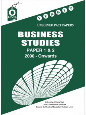 O Level Business Studies P1 & P2 Yearly Unsolved 2000 Onwards