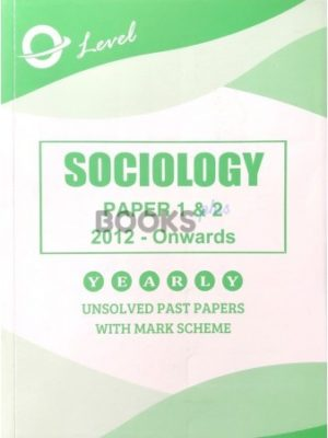 O Level Sociology Paper 1 and 2 Unsolved 2012 onwards to June 2018