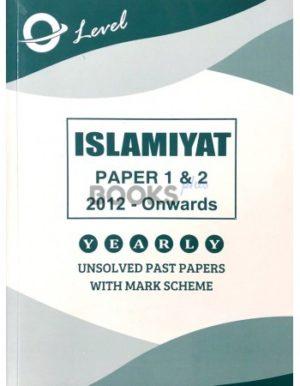 O Level Islamiyat Paper 1 & 2 Unsolved 2012 onwards to June 2018