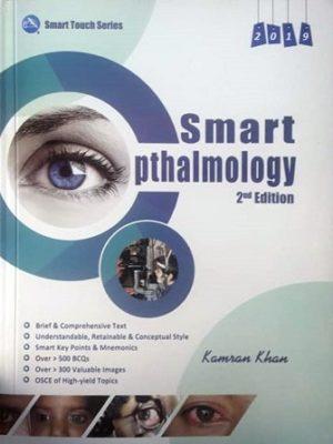 Smart Ophthalmology 2019 2nd Edition by Kamran Khan