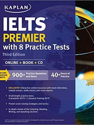 Kaplan IELTS Premier with 8 Practice Tests 3rd Edition