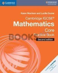 Cambridge IGCSE Mathematics Core Pratice Book 2nd Edition
