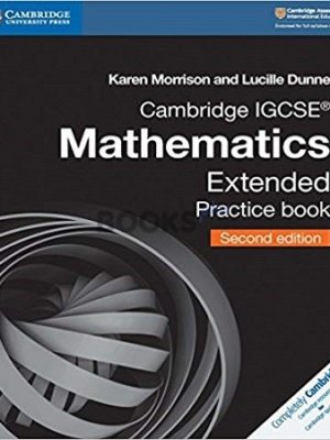 Cambridge IGCSE Mathematics Extended Practice Book 2nd Edition