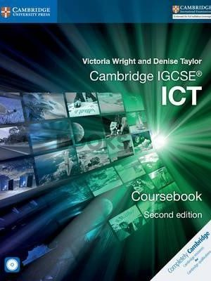 Cambridge IGCSE ICT Coursebook 2nd Edition