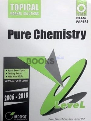 O Level Pure Chemistry Topical Worked Solutions 2019 Edition Redspot