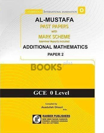Al Mustafa O Level Add Math P2 Unsolved Upto Nov 2018