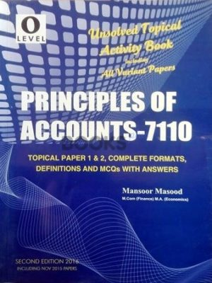 O Level Principles of Accounts 7110 Unsolved Topical Activity Book Mansoor Masood