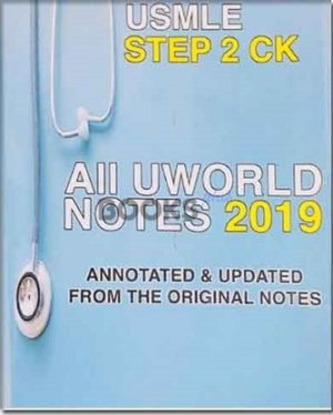 All Uworld Notes 2019 USMLE Step 2 CK