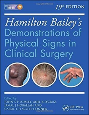 Hamilton Bailey Demonstrations of Physical Signs in Clinical Surgery 19th Edition
