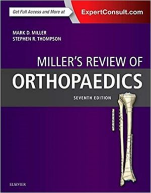 Millers Review of Orthopaedics 7th Edition
