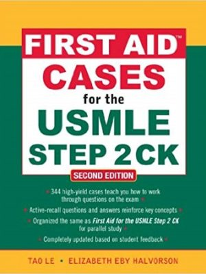 First Aid Cases for the USMLE Step 2 CK 2nd Edition