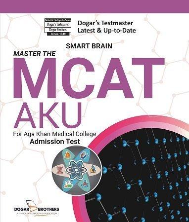 Master the MCAT Aga Khan Medical College AKU Dogar Brothers