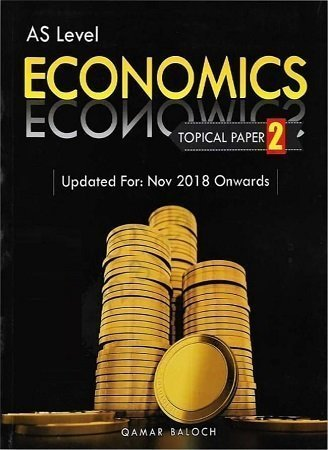 AS Level Economics Topical Paper 2 Completely Solved By Qamar Baloch