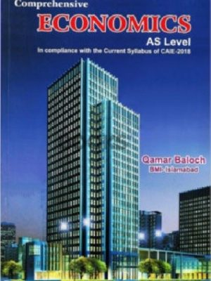 AS Level Economics Comprehensive By Qamar Baloch