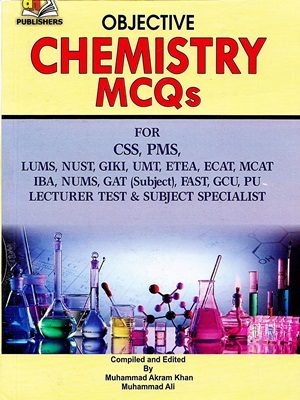 Objective Chemistry MCQs for CSS PMS AH Publishers