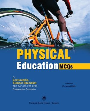 Lectureship & Subject Specialist Physical Education MCQs Caravan