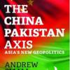 The China Pakistan Axis