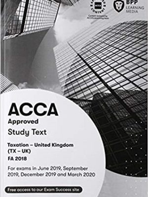 BPP ACCA F6 Taxation FA18 study text 2019 2020
