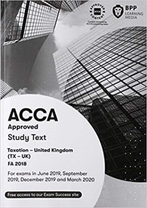 BPP ACCA F6 Taxation FA18 study text 2019 2020