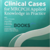 Clinical Cases for MRCPCH Applied Knowledge