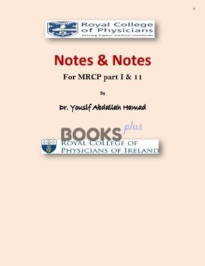 Notes and Notes for MRCP 1 and 2