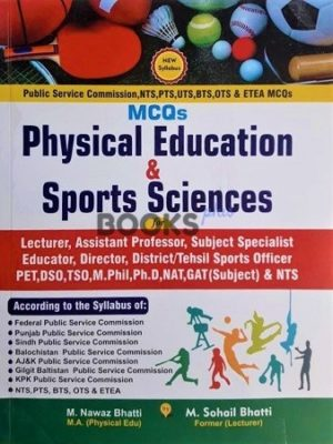 Physical Education & Sports Sciences for PSC Bhatti Sons