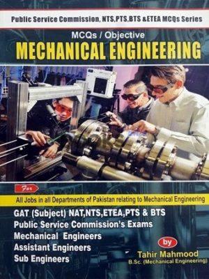 Mechanical Engineering MCQs Objective Tahir Mahmood Bhatti Sons