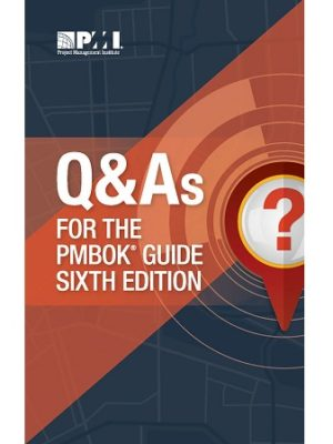 Q and As for the PMBOK 6th Edition