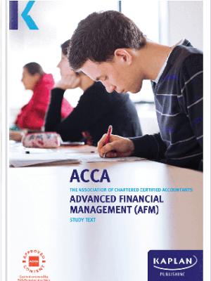 Kaplan ACCA Advanced Financial Management AFM P4 Study Text 2019 2020