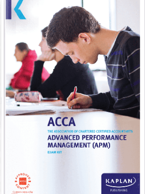 Kaplan ACCA Advanced Performance Management APM P5 Exam Kit 2019 2020