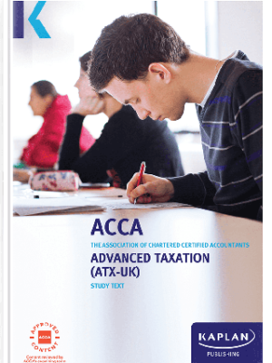 Kaplan ACCA Advanced Taxation ATX UK P6 FA17 Study Text 2019 2020