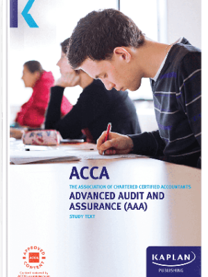 Kaplan ACCA Advanced Audit and Assurance AAA P7 Study Text 2019 2020