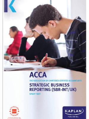 Kaplan ACCA Strategic Business Reporting SBR Study Text 2019 2020