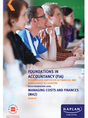 Kaplan FIA Managing Costs and Finance MA2 Exam Kit 2019 2020