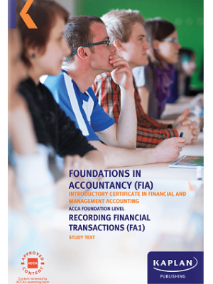 Kaplan FIA Recording Financial Transactions FA1 Study Text 2019 2020